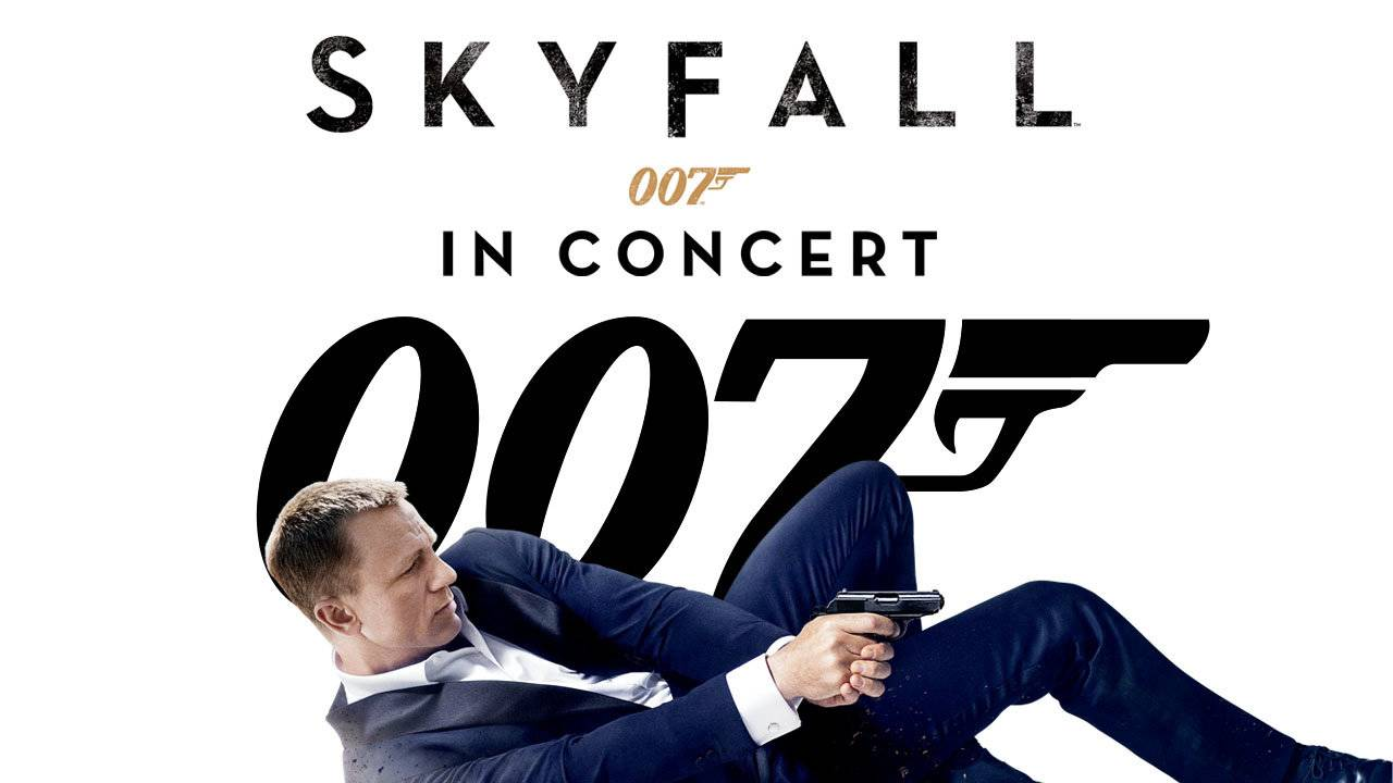 06 Films in Concert - Skyfall in Concert