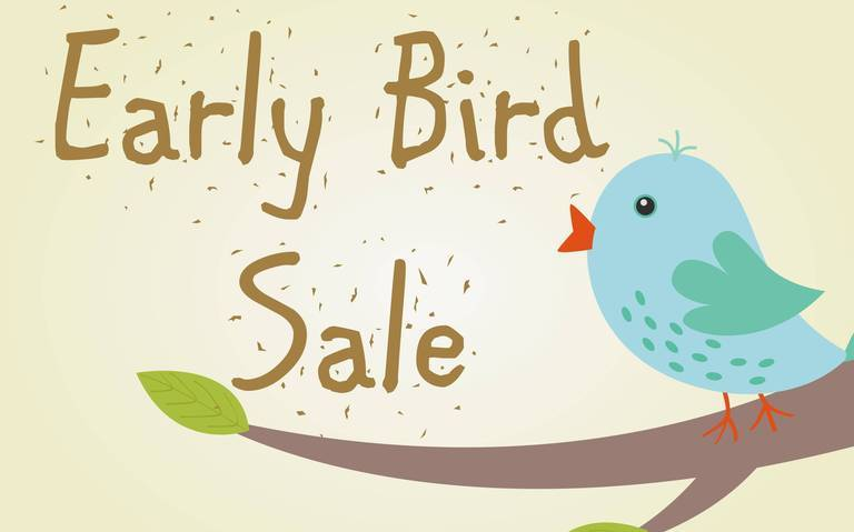 Early Bird 7/ 21 Days - Save Up To 35%