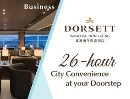 "Dorsett Wanchai Brings City Convenience to ""Your"" Doorstep  with 「Dorsett Wanchai 3 Wishes」Package"