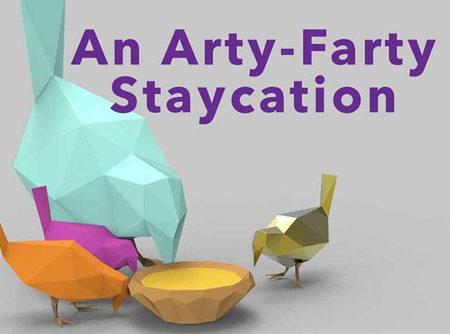 An Arty-Farty Staycation
