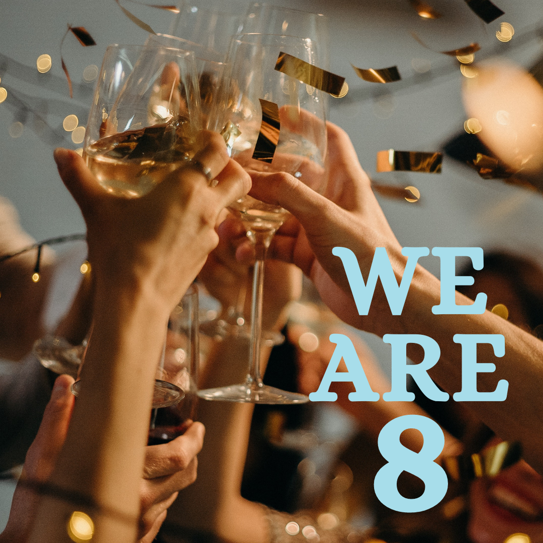 We Are 8!