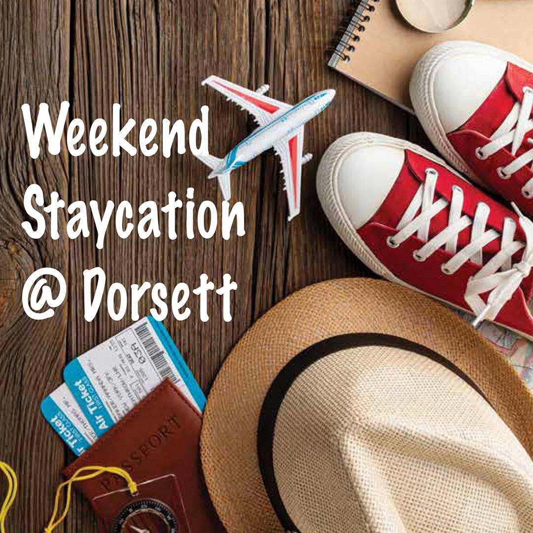 Weekend Staycation @ Dorsett